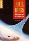 Wspomnij Phlebasa - Iain Banks