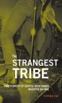 The Strangest Tribe: How a Group of Seattle Rock Bands Invented Grunge - Stephen Tow