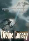 Divine Lunacy - Kevin Gallagher