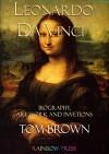 Leonardo da Vinci: Biography, Art Work and Inventions - Tom Brown
