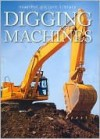 Digging Machines (Snapshot Picture Library Series) - Fog City Press