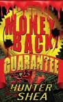 Money Back Guarantee - Hunter Shea
