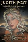 Gorgons & Gargoyles: The Ally & Dante Novellas - Judith Post