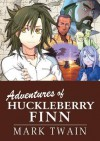 The Adventures of Huckleberry Finn - Mark Twain, Crystal Chan