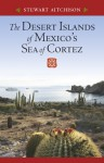 The Desert Islands of Mexico�s Sea of Cortez - Stewart Aitchison