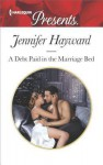 A Debt Paid in the Marriage Bed - Jennifer Hayward