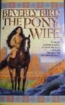 The Pony Wife - Beverly Bird