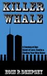 Killer Whale: A Coming of Age Novel of Love, Family & Finding Your Way Home - Eoin Dempsey