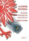 Polskie złudzenia narodowe. Księgi wtóre - Ludwik Stomma