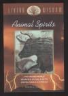 Living Wisdom : Animal Spirits : The Shared World Sacrifice, Ritual & Myth Animal Souls & Symbols - Nicholas J. Saunders