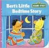 Bert's Little Bedtime Story (A Chunky Book(R)) - Rick Wetzel