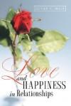 Love And Happiness In Relationships - Devan, C Mair, C Mair Devan