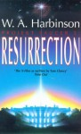 Resurrection (Projekt Saucer 5) - W.A. Harbinson