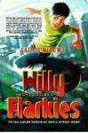 The Chronicles of Willy Flarkies: Petualangan Memasuki Dunia Upside Down - Satrio Wibowo, Dian Guci