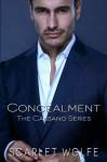 Concealment (The Cassano Series) (Volume 1) - Scarlet Wolfe