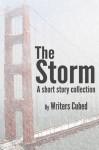 The Storm - Jo Schaffer, Margie Jordan, Jennifer Jenkins, Tahsha Ford, Lois Brown, Thaddeus Burr