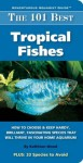 The 101 Best Tropical Fishes - Kathleen Wood
