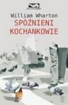 Spóźnieni kochankowie - Krzysztof Fordoński, William Wharton