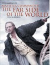 The Making of Master and Commander: The Far Side of the World - Tom McGregor, Patrick O'Brian