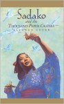 Sadako and the Thousand Paper Cranes - Eleanor Coerr, Ronald Himler