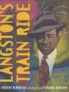 Langston's Train Ride - Robert Burleigh, Leonard Jenkins
