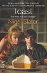Toast - Nigel Slater