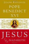 Jesus of Nazareth: From the Baptism in the Jordan to the Transfiguration - Pope Benedict XVI, Don Leslie