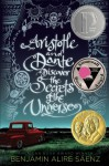 Aristotle and Dante Discover the Secrets of the Universe - Benjamin Alire Sáenz