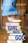 Girl Meets God: A Memoir - Lauren F. Winner