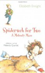 Spiderweb for Two: A Melendy Maze - Elizabeth Enright