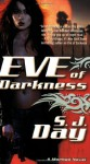 Eve of Darkness - S.J. Day