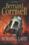 The Burning Land (The Saxon Stories, #5) - Bernard Cornwell