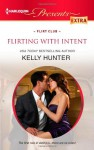 Flirting with Intent - Kelly Hunter
