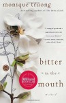 Bitter in the Mouth - Monique Truong