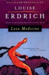 Love Medicine: New and Expanded Version - Louise Erdrich
