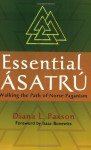 Essential Asatru: Walking the Path of Norse Paganism - Diana L. Paxson, Isaac Bonewits