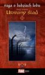 Urwany ślad (Saga o Ludziach Lodu, #38) - Margit Sandemo, Iwona Zimnicka