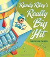 Randy Riley's Really Big Hit - Chris Van Dusen