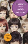 Hairdos of the Mildly Depressed - Doug Crandell