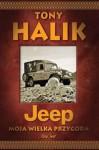 Jeep. Moja wielka przygoda - Tony Halik