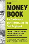 The Money Book for Freelancers, Part-Timers, and the Self-Employed: The only personal finance system for people with not-so-regular jobs - Joseph D'Agnese, Denise Kiernan