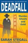 Deadfall - Sarah Stegall