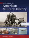 Almanac of American Military History - Spencer C. Tucker