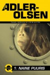 Naine puuris - Jussi Adler-Olsen