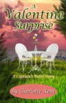 A Valentine Surprise (Captain's Point Stories Book 51) - Charlotte Kent, Annie Acorn, Juliette Hill