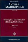 Topological Classification of Integrable Systems - A.T. Fomenko