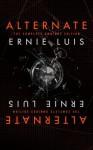 Alternate (Omnibus Edition) - Ernie Luis