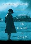 The Edge of Lost - Kristina McMorris