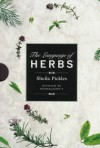 The Language of Herbs (Penhaligons) - Sheila Pickles