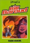 Bill Baroud Espion - Manu Larcenet
